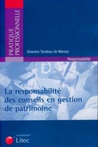 LA RESPONSABILITE DES CONSEILS EN GESTION DE PATRIMOINE
