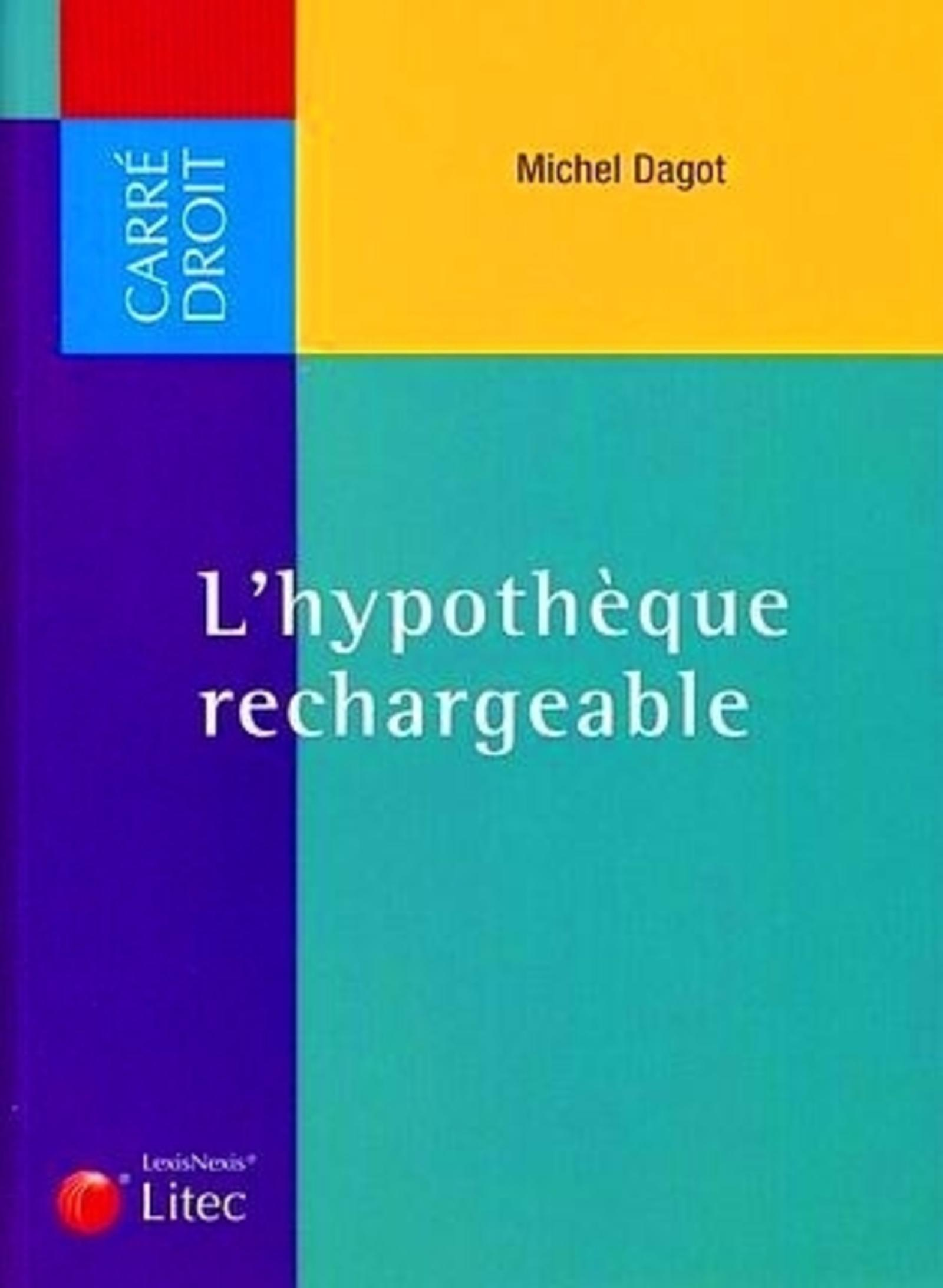 L'HYPOTHEQUE RECHARGEABLE