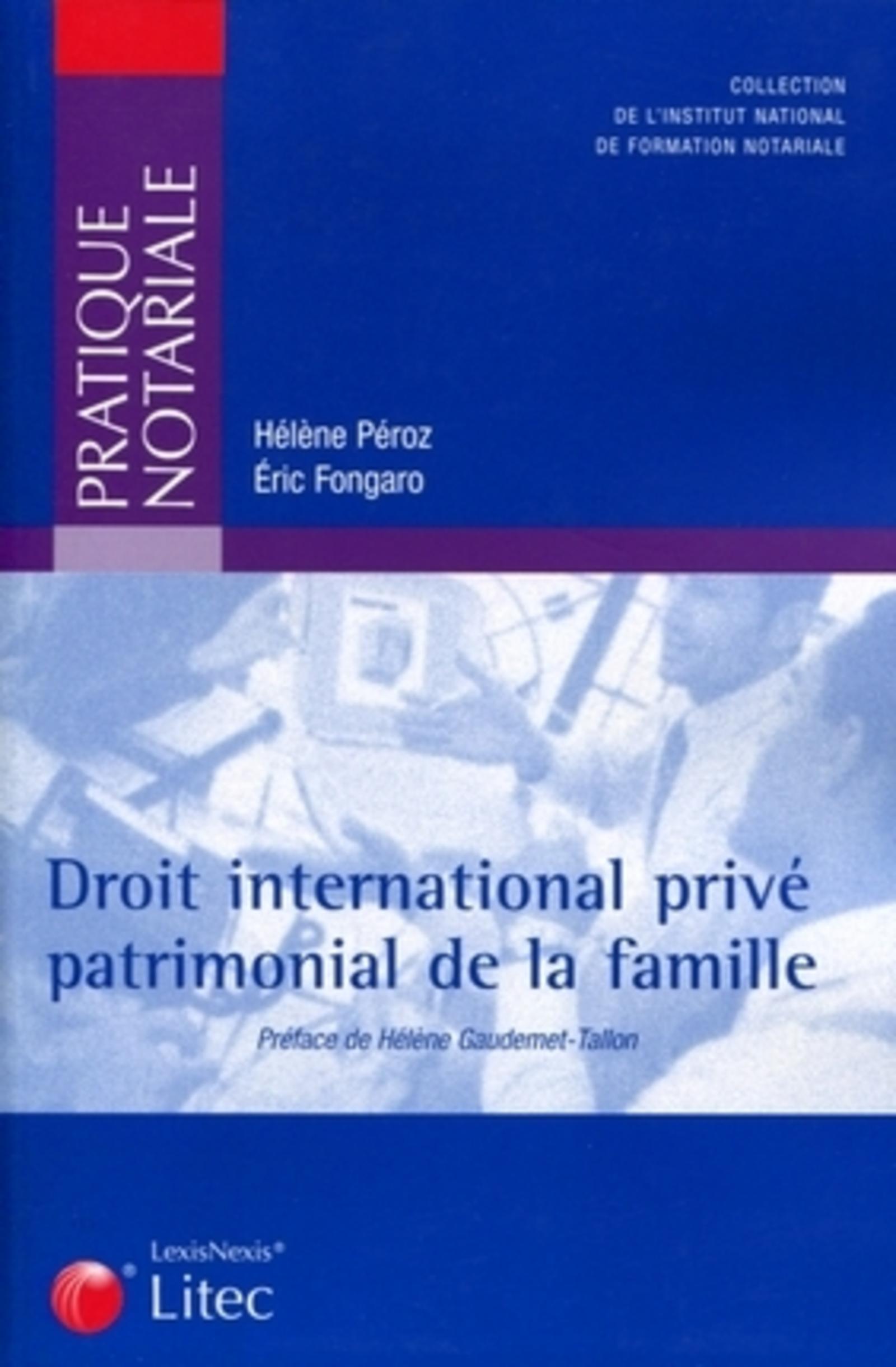DROIT INTERNATIONAL PRIVE PATRIMONIAL DE LA FAMILLE