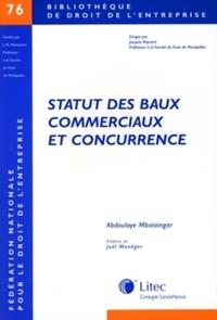 STATUT DES BAUX COMMERCIAUX ET CONCURRENCE - N 76