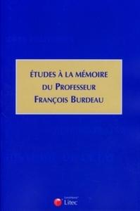 ETUDES A LA MEMOIRE DU PROFESSEUR FRANCOIS BURDEAU