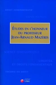 ETUDES EN L'HONNEUR DU PROFESSEUR JEAN-ARNAUD MAZERES