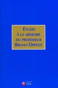 ETUDES A LA MEMOIRE DE BRUNO OPPETIT