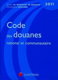 CODE DES DOUANES NATIONAL ET COMMUNAUTAIRE 2011