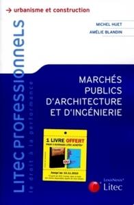 MARCHES PUBLICS D'ARCHITECTURE ET D'INGENIERIE