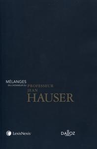 MELANGES EN L'HONNEUR DU PROFESSEUR JEAN HAUSER