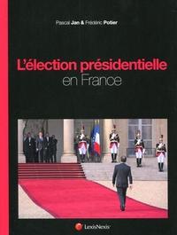 L'ELECTION PRESIDENTIELLE EN FRANCE