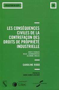 LES CONSEQUENCES CIVILES DE LA CONTREFACON DES DROITS DE LA PROPRIETE INDUSTRIELLE - DROIT FRANCAIS,