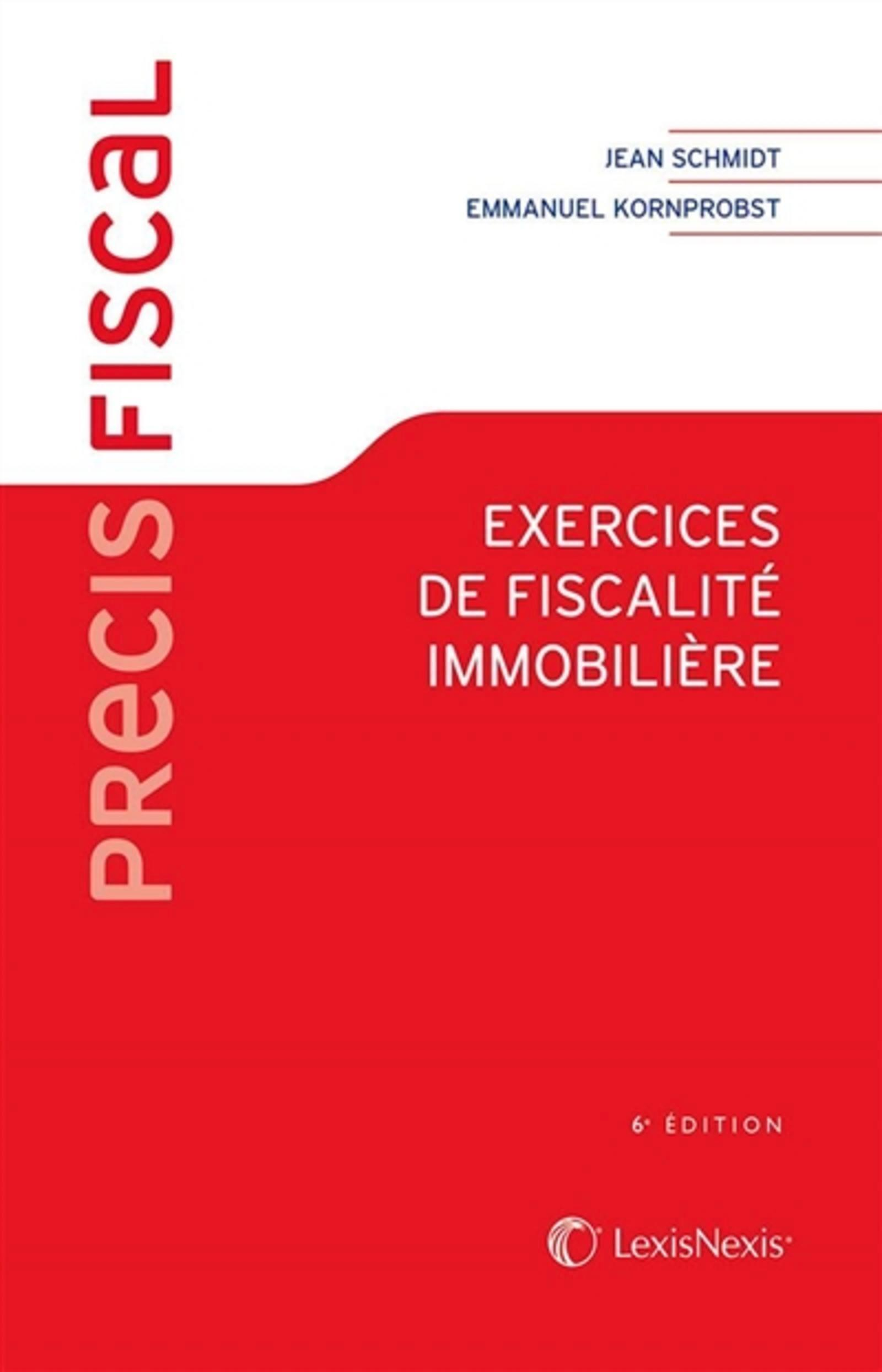 EXERCICES DE FISCALITE IMMOBILIERE