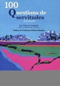 100 QUESTIONS DE SERVITUDES DE DROIT PRIVE