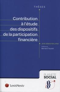CONTRIBUTION A L'ETUDE DES DISPOSITIFS DE LA PARTICIPATION FINANCIERE