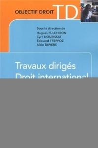 TRAVAUX DIRIGES - DROIT INTERNATIONAL PRIVE