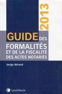 GUIDE DES FORMALITES ET DE LA FISCALITE DES ACTES NOTARIES 2013