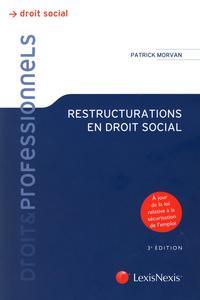 RESTRUCTURATIONS EN DROIT SOCIAL. A JOUR DE LA LOI RELATIVE A LA SECURISATION DE - A JOUR DE LA LOI