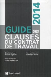 GUIDE DES CLAUSES DU CONTRAT DE TRAVAIL 2014