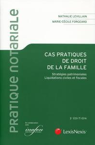 CAS PRATIQUE DE DROIT DE LA FAMILLE  STRATEGIES PATRIMONIALES  LIQUIDATIONS CIV - STRATEGIES PATRIM