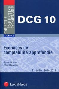 EXERCICES DE COMPTABILITE APPROFONDIE DCG, EPREUVE N, 10 - DCG 10 - LICENCE.