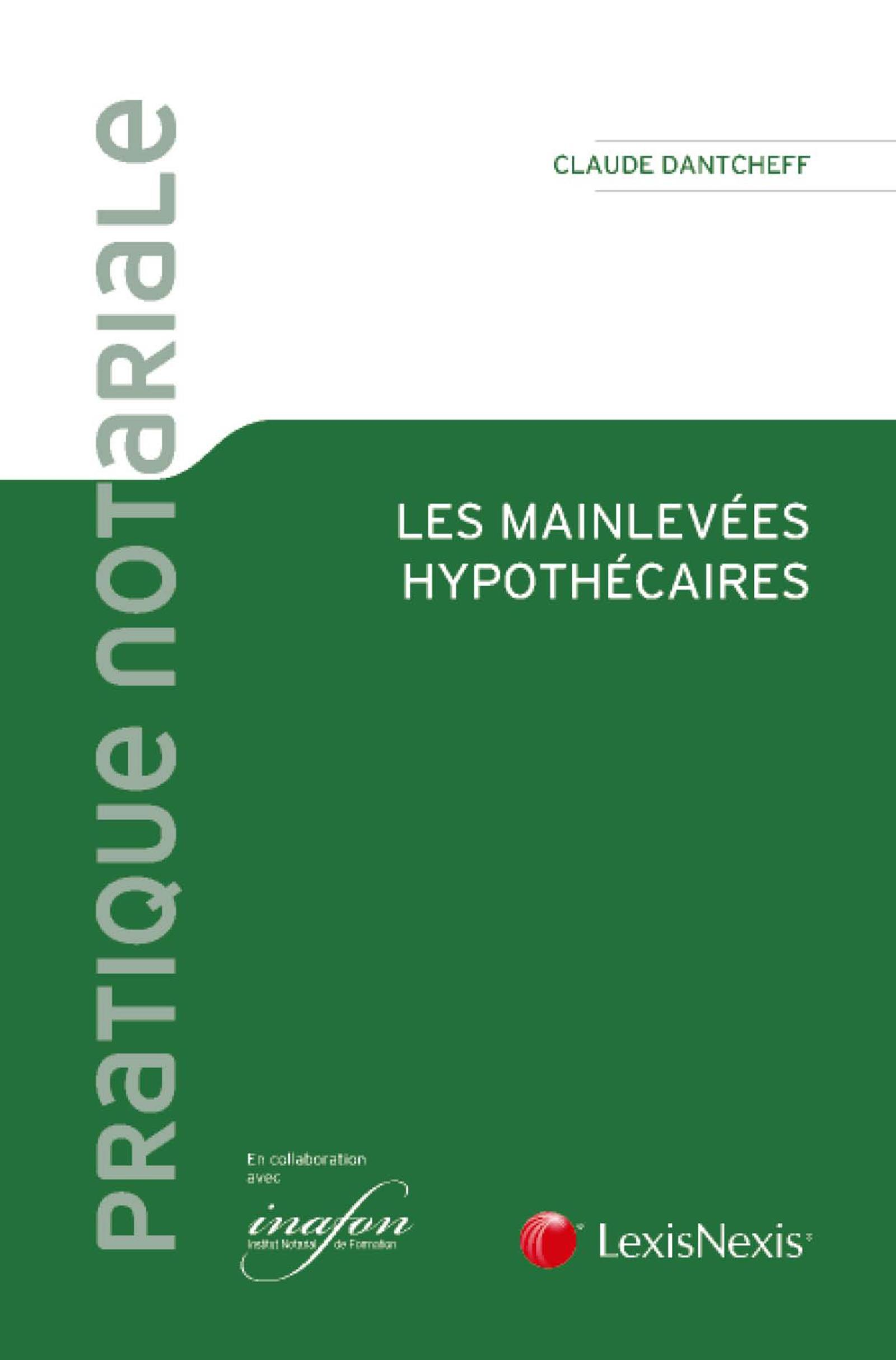 LES MAINLEVEES HYPOTHECAIRES
