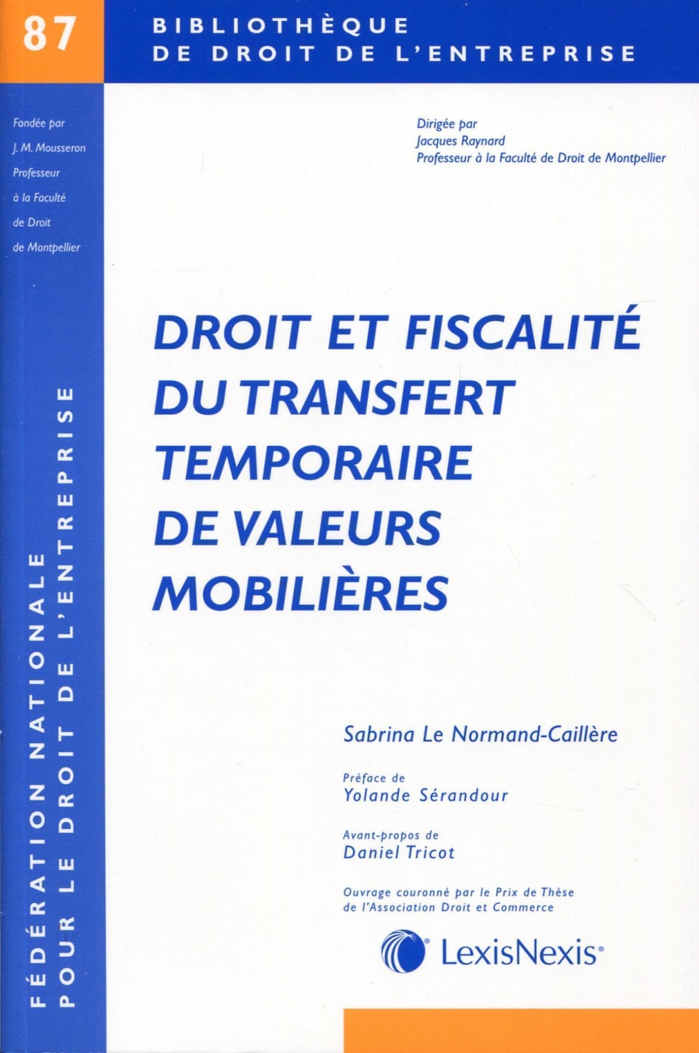 DROIT ET FISCALITE DU TRANSFERT TEMPORAIRE DE VALEURS MOBILIERES