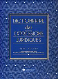 DICTIONNAIRE DES EXPRESSIONS JURIDIQUES - 2E EDITION