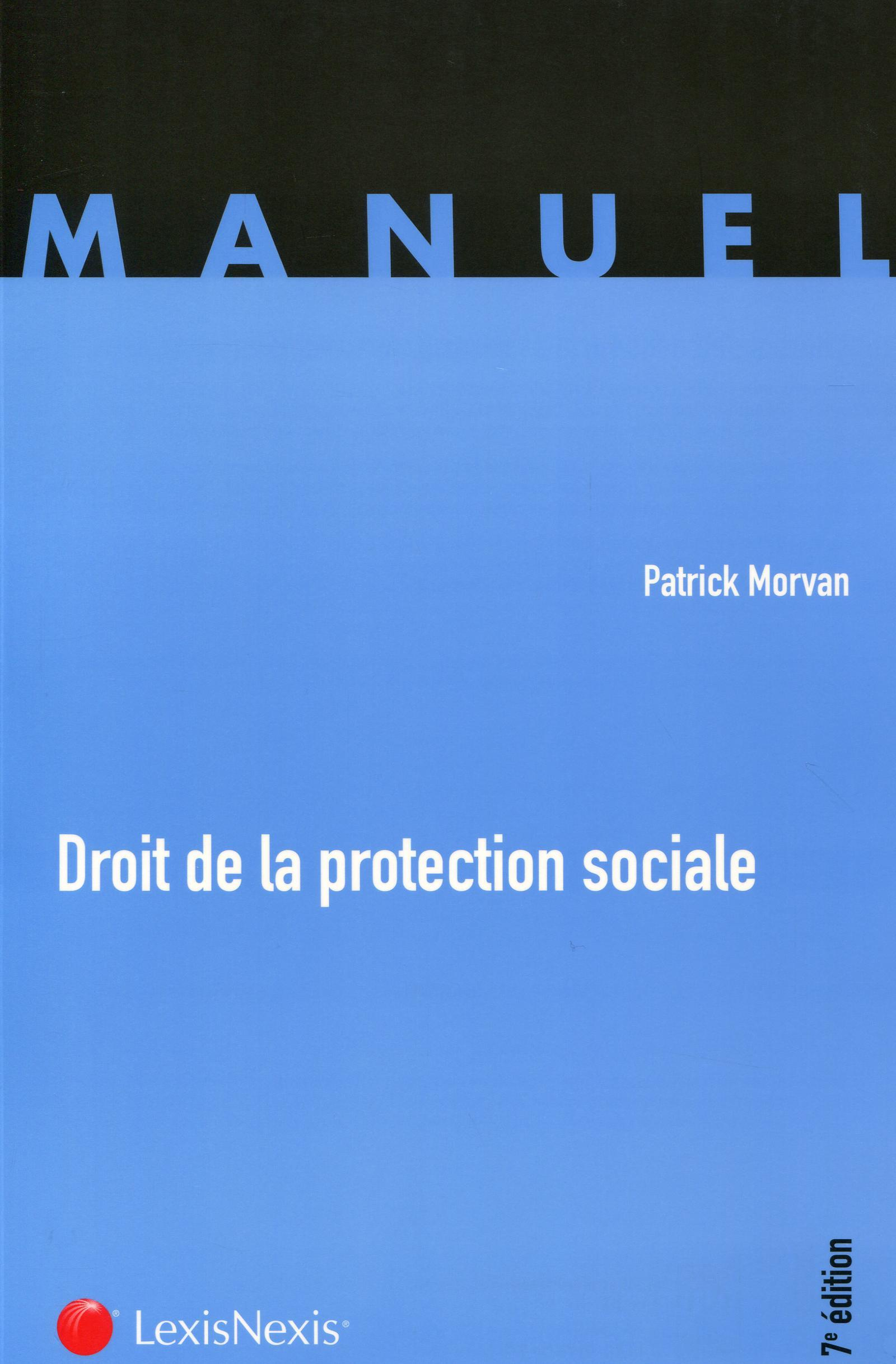 DROIT DE LA PROTECTION SOCIALE  MANUEL