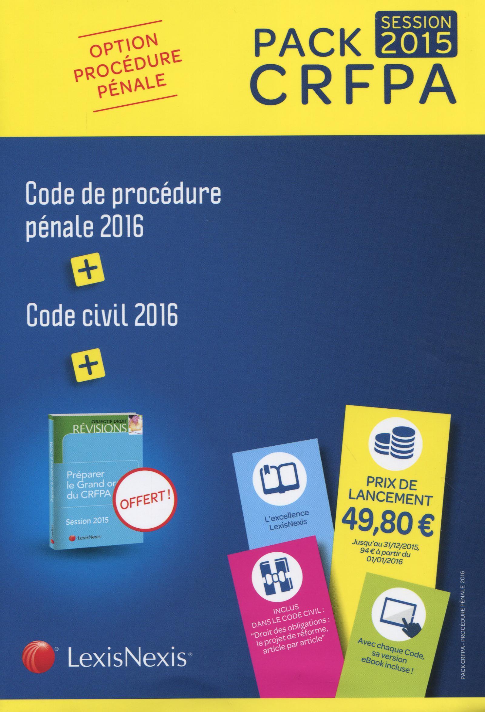 PACK CRFPA PENAL  CODE CIVIL 2016 + CODE DE PROCEDURE PENALE 2016  + PRIME ORAL