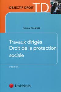 TRAVAUX DIRIGES DE DROIT DE LA PROTECTION SOCIALE
