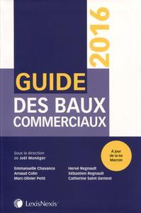 GUIDE DES BAUX COMMERCIAUX 2016  AJOUR DE LA LOI MACRON