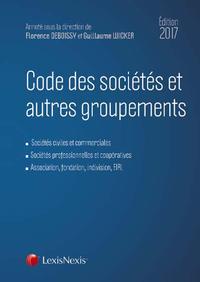 CODE DES SOCIETES ET AUTRES GROUPEMENTS 2017 - SOCIETES CIVILES ET COMMERCIALES  SOCIETES PROFESSION