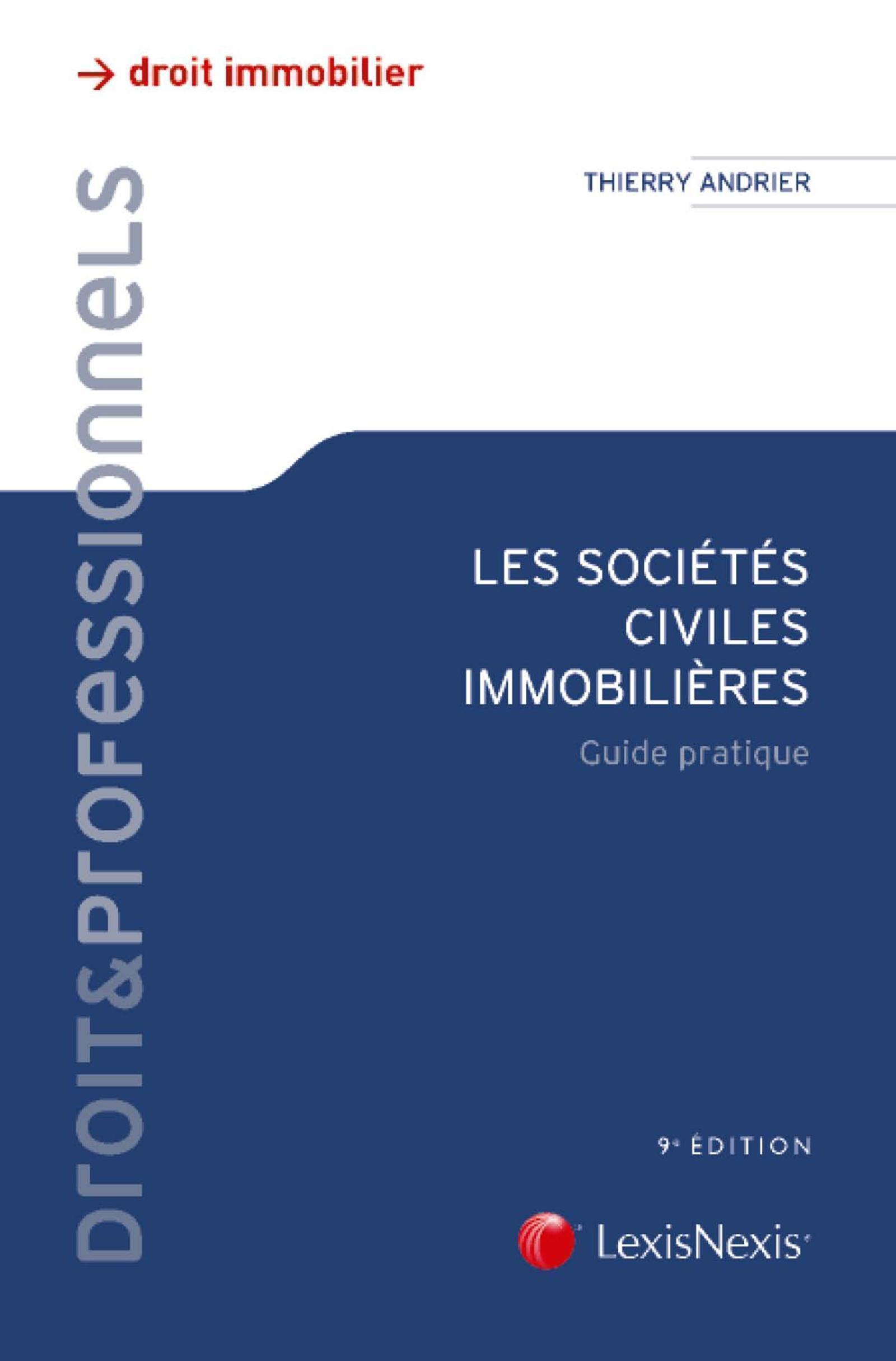 LES SOCIETES CIVILES IMMOBILIERES - GUIDE PRATIQUE