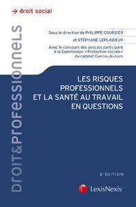LES RISQUES PROFESSIONNELS ET LA SANTE AU TRAVAIL EN QUESTIONS