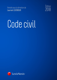 CODE CIVIL 2018 - ET LIVRET COMPARATIF REFORME DU DROIT DES CONTRATS DU REGIME GENERAL ET DE LA PR