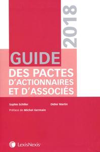 GUIDE DES PACTES D ACTIONNAIRES ET D ASSOCIES 2018 - PREFACE DE MICHEL GERMAIN