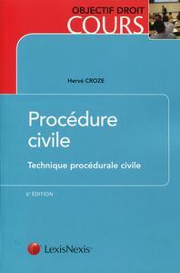 PROCEDURE CIVILE - TECHNIQUE PROCEDURALE CIVILE
