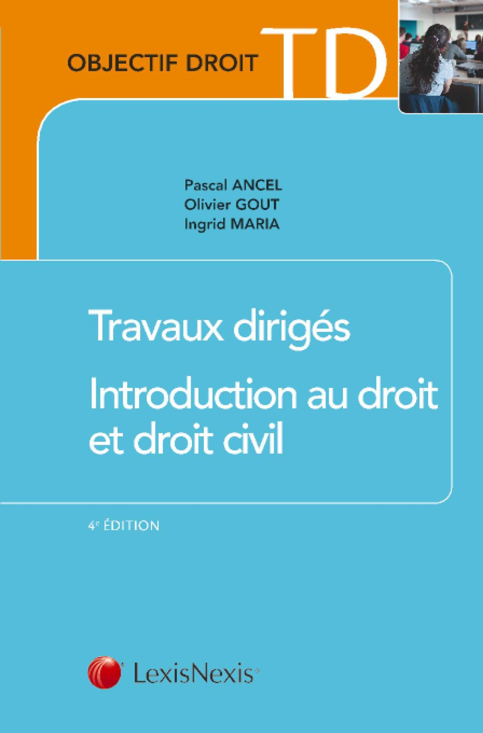 TRAVAUX DIRIGES D'INTRODUCTION AU DROIT ET AU DROIT CIVIL