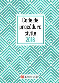 CODE DE PROCEDURE CIVILE 2018 MOTIF CHEVRON - 31 EME EDITION