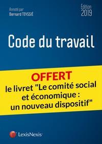 CODE DU TRAVAIL 2019 - LIVRET COMPARATIF  LE COMITE SOCIAL ET ECONOMIQUE  UN NOUVEAU DISPOSITIF