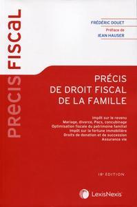 PRECIS DE DROIT FISCAL DE LA FAMILLE - PREFACE DE JEAN HAUSER