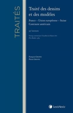 TRAITE DES DESSINS ET MODELES - FRANCE - UNION EUROPEENNE - SUISSE - CONTINENT AMERICAIN