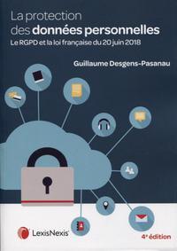 LA PROTECTION DES DONNEES PERSONNELLES - LE RGPD ET LA LOI FRANCAISE DU 20 JUIN 2018
