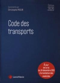 CODE DES TRANSPORTS 2020 - A JOUR DE LA LOI DU 24 DECEMBRE 2019 D'ORIENTATION DES MOBILITES