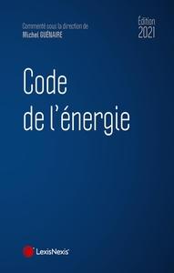 CODE DE L'ENERGIE 2021