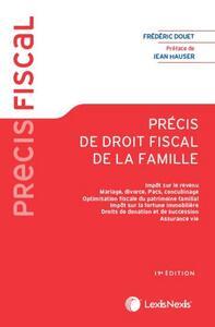 PRECIS DE DROIT FISCAL DE LA FAMILLE - IMPOTS SUR LE REVENU. MARIAGE, DIVORCE, PACS, CONCUBINAGE. OP