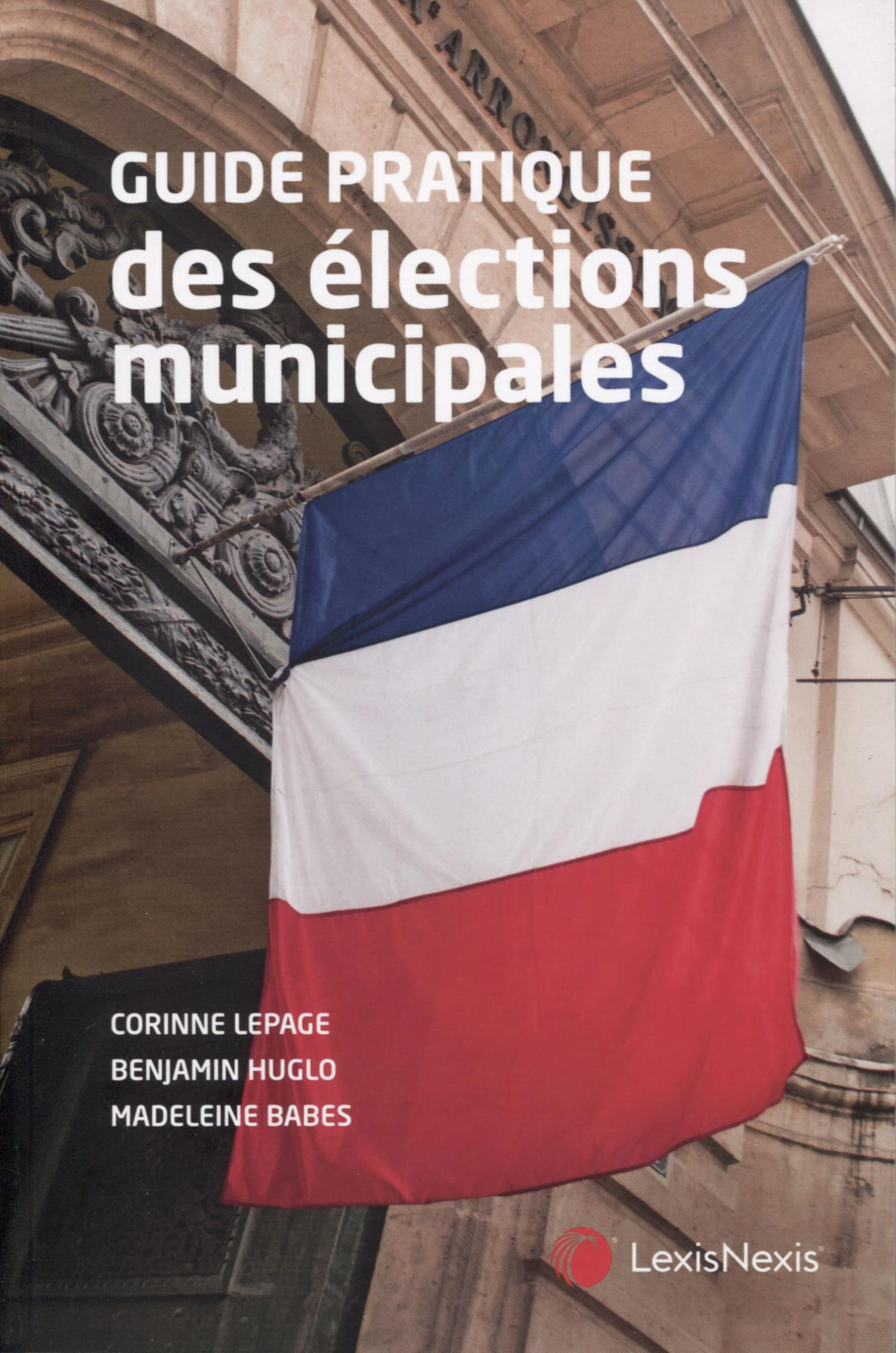 GUIDE PRATIQUE DES ELECTIONS MUNICIPALES
