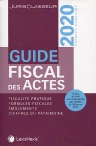 GUIDE FISCAL DES ACTES 1ER SEMESTRE 2020