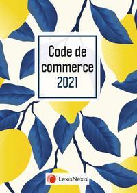 CODE DE COMMERCE 2021 - JAQUETTE