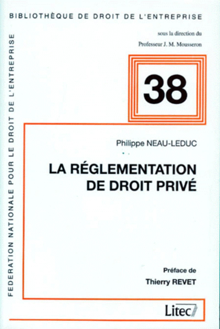 LA REGLEMENTATION DE DROIT PRIVE