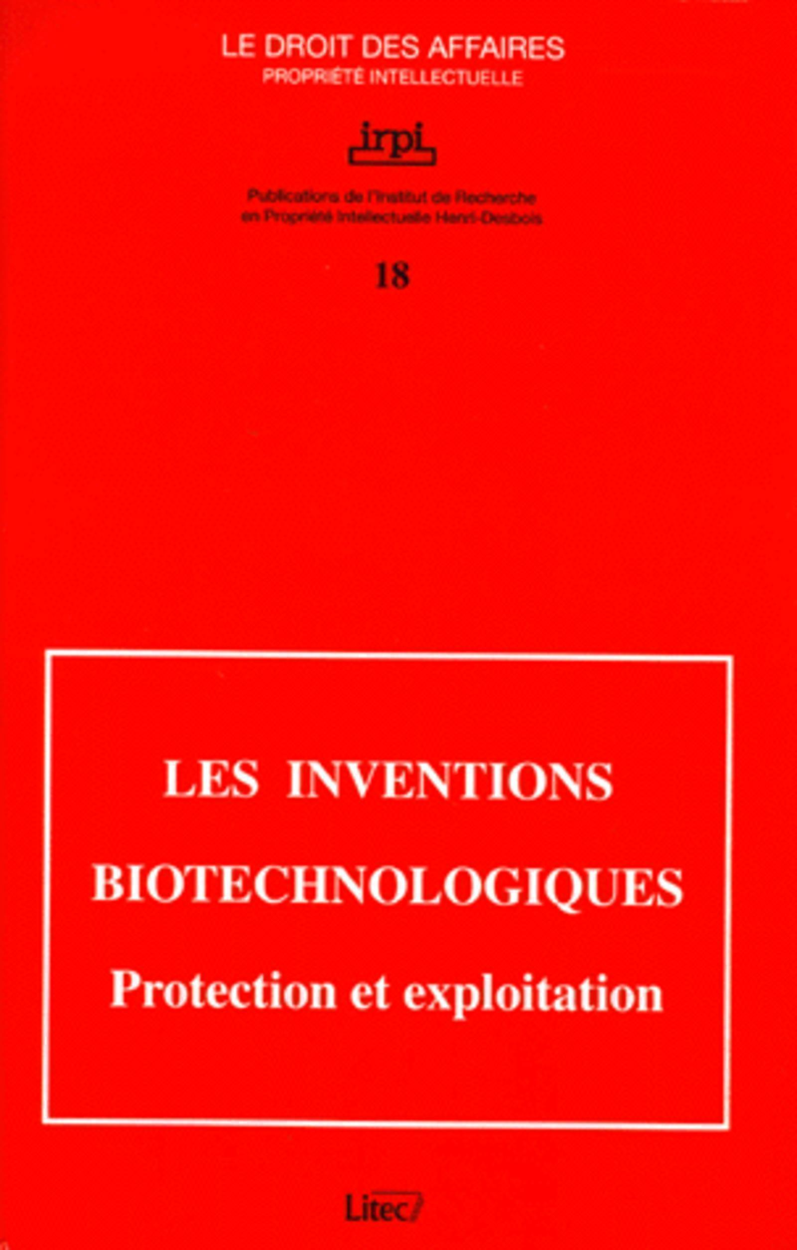 INVENTIONS BIOTECHNOLOGIQUES PROTECTION ET EXPLOITATION