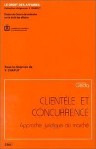 CLIENTELE ET CONCURRENCE-APPROCHE JURIDIQUE DU MARCHE