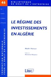 LE REGIME DES INVESTISSEMENTS EN ALGERIE